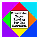 Foundation Paper Piecing For The Terrified – Week 4